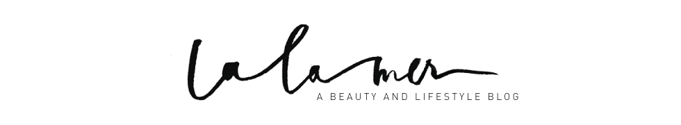 La La Mer | Beauty and Lifestyle Blog by Marianna Hewitt